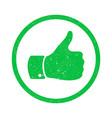 grunge thumb up symbol distressed human hand vector image vector image