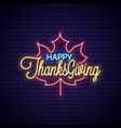 thanksgiving neon sign happy thanksgiving retro vector image vector image