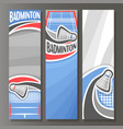 vertical banners for badminton vector image vector image