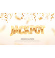 jackpot golden 3d word on falling down confetti vector image