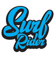 surf rider lettering poster surfing related vector image vector image