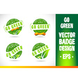 Go green Badge Logo vector image vector image