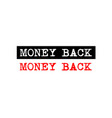 money back rubber stamp badge with typewriter set vector image