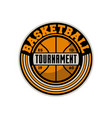 basketball professional tournament vintage label vector image vector image