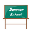 summer school blackboard with piece of chalk vector image vector image