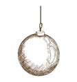 christmas ball hanging decoration engraving design vector image vector image