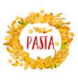 italian pasta penne and spaghetti frame vector image vector image