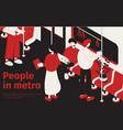 people in metro isometric poster vector image vector image