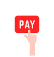 finger push on red pay button icon vector image vector image