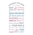 biblical phrase from matthew gospel come to me vector image vector image