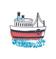 doodle drawing of passenger ship marine vessel vector image