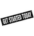 square grunge black get started today stamp vector image vector image