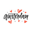 amsterdam modern city hand written lettering vector image vector image