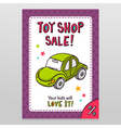 Toy shop sale flyer design with green toy car vector image vector image