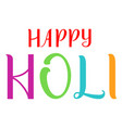 happy holi indian holiday handwritten calligraphy vector image vector image