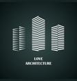 i love architecture vector image