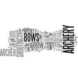 archery bows text word cloud concept vector image vector image
