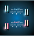 set neonr quote frames lighting sign vector image vector image