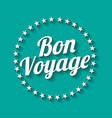 Bon voyage long shadow effect vector image vector image