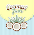retro coconut jam label vector image