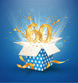 60 th years anniversary and open gift box with vector image vector image