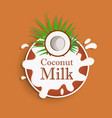 coconut milk coconut on a milk splash flat vector image