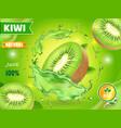 kiwi juice advertising fruit juice splash package vector image