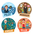 pilot and manage seller and jeweler professions vector image vector image