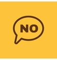 The NO speech bubble icon No symbol Flat vector image vector image
