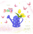 cute can watering with bouquet of tulips and vector image vector image