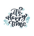 it s happy time christmas vintage calligraphy vector image