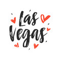 las vegas modern city hand written lettering vector image vector image