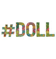 word doll with hashtag decorative vector image