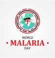 world malaria day letter for element design vector image