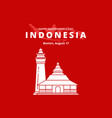Happy independence day indonesia banten mosque