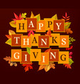 happy thanksgiving poster autumn leaves vector image vector image