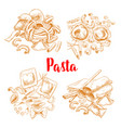 pasta or italian macaroni sketch poster vector image vector image