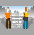 please keep your social distance recommended vector image