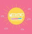 weekend installing big sun on sky cartoon vector image vector image