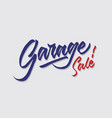 garage sale hand lettering typography vector image vector image