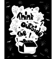 Think outside the box calligraphy black and white vector image vector image