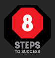 8 steps to success cover for video to be vector image vector image