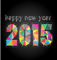 Happy New Year 2015 made in polygonal vector image vector image