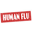 human flu sign or stamp vector image