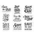 lettering save the date and wedding vector image vector image