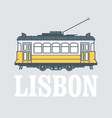 vintage tram - symbol lisbon portugal tramway vector image vector image