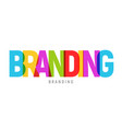 branding creative word typography strategy value vector image