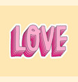 cute fashion patch with love pink layer lettering vector image vector image