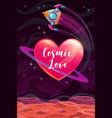 cosmic love valentines day greeting card template vector image