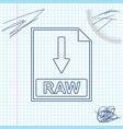 raw file document icon download raw button line vector image vector image